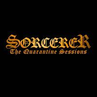 """Το ep των Sorcerer """"The Quarantine Sessions"""""""
