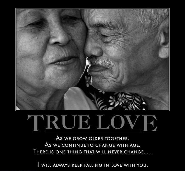 Quotes Being In Love: True Love.. As We Grow Older Together