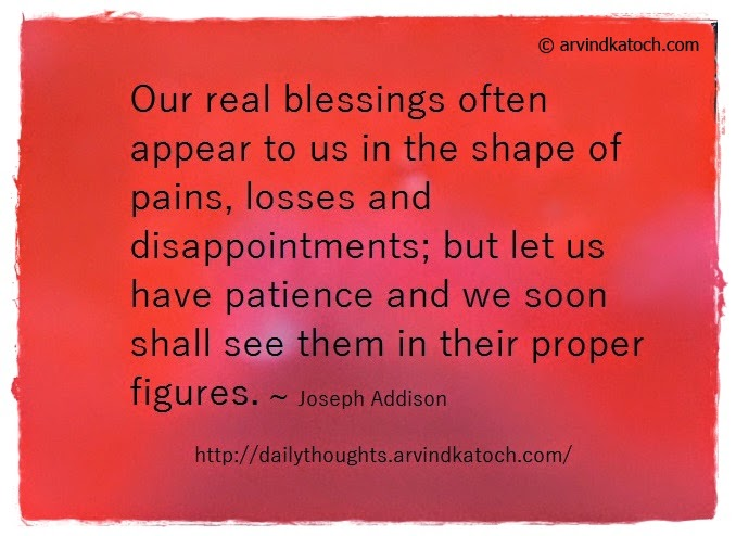 Real Blessing, pains, losses, disappointments, patience, Daily Quote