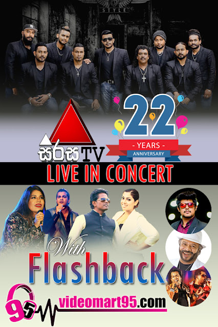 SIRASA TV 22ND ANNIVERSARY CONCERT WITH FLASHBACK 2020