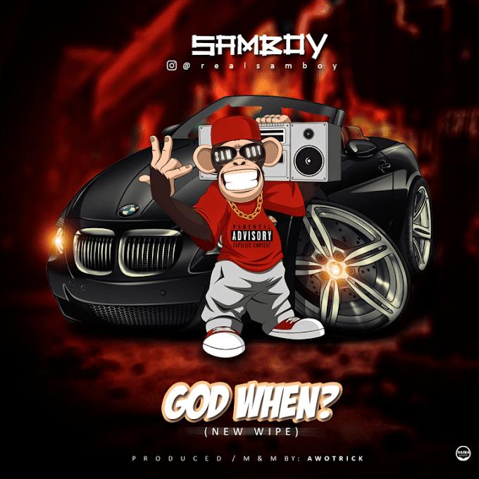 SAMBOY– GOD WHEN