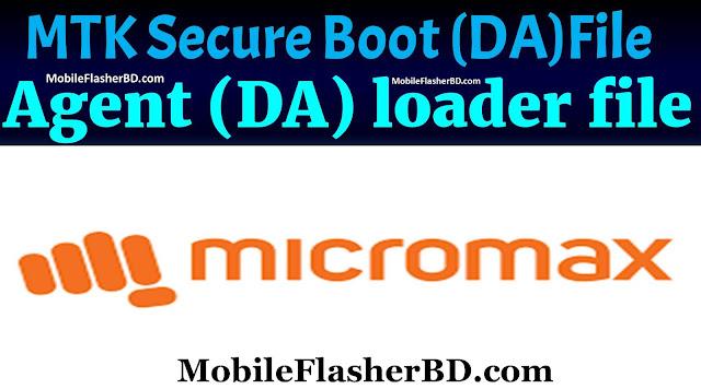 Micromax MTK Secure Boot Download Agent (DA) loader files