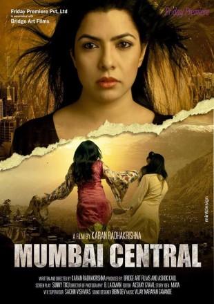 Mumbai Central 2016 Full Hindi Movie Download HDRip 720p