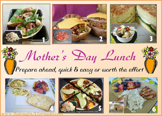 Mother's Day Lunch recipes | www.BakingInATornado.com | #MyGraphics
