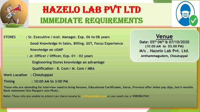 Hazelo Labs | Walk-in interview for Stores on 6&7 Oct 2020