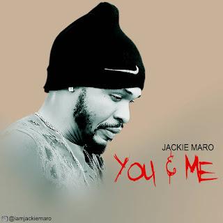 Jackie Maro - You & Me