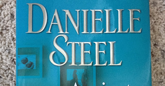 "Book Review - ""Against All Odds"" by Danielle Steel (#6 - 2017)"