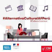 La Alianza Francesa de Lima presenta #AlternativaCultural