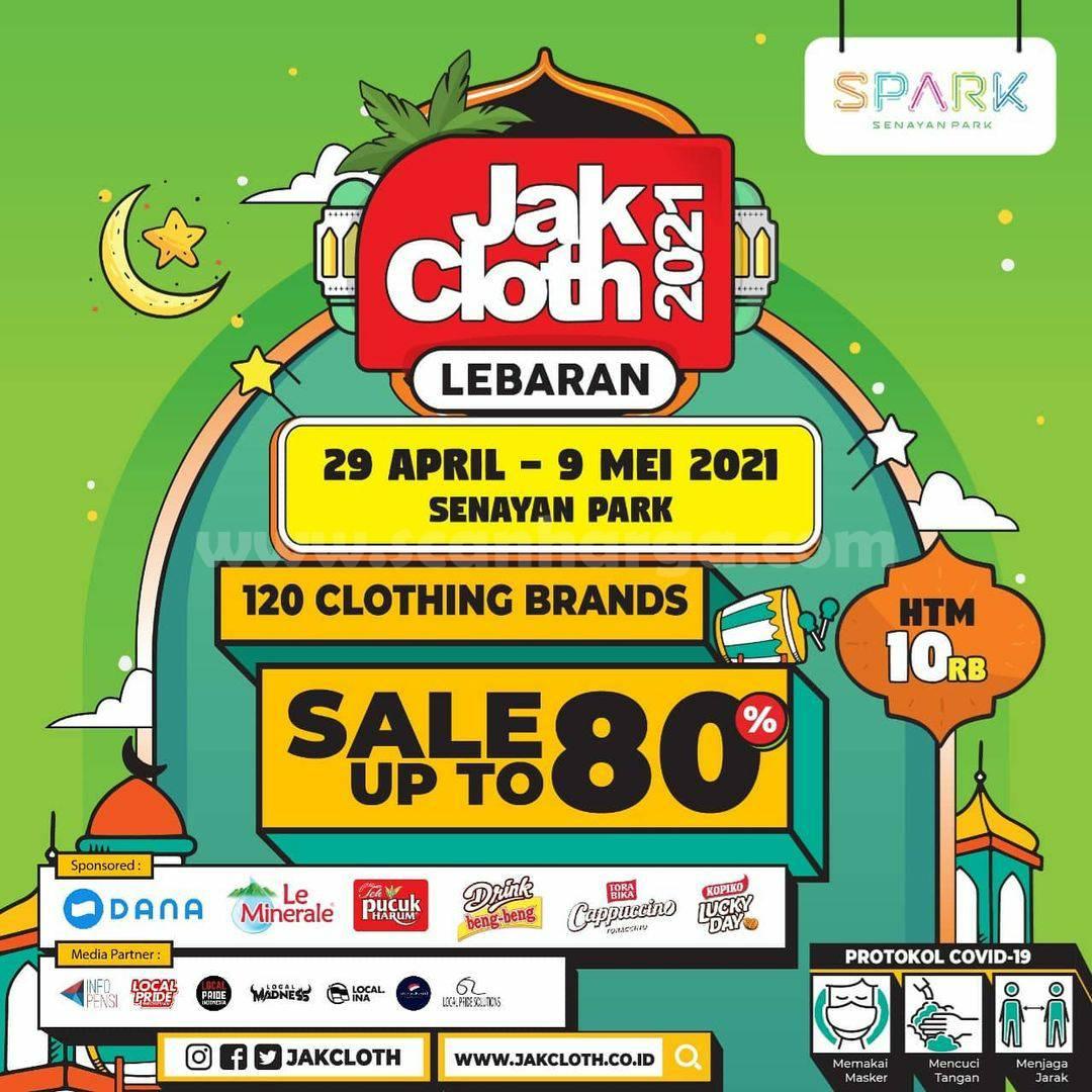 JAKCLOTH LEBARAN 2021 SALE Up To 80% Senayan Park Mall