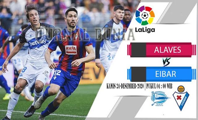Prediksi Alaves vs Eibar , Kamis 24 Desember 2020 Pukul 04.00 WIB