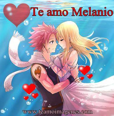 Las mejor imagen te amo melanio, teamoimagenes.com