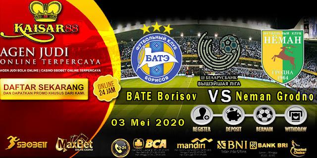 Prediksi Bola Terpercaya Liga Belarus BATE Borisov vs Neman Grodno 03 Mei 2020