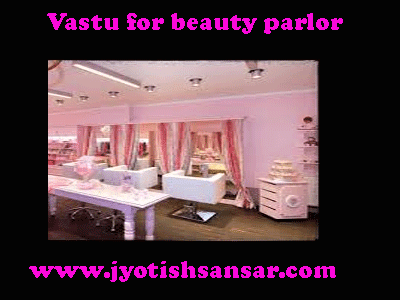 Vastu for beauty parlor in hindi
