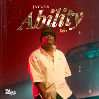 [MUSIC] Jaywon – Ability (Amapiano Version)