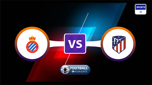 Espanyol vs Atlético Madrid – Highlights