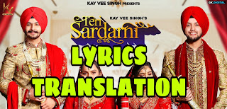 Teri Sardarni Lyrics in English | With Translation | – Kay Vee Singh