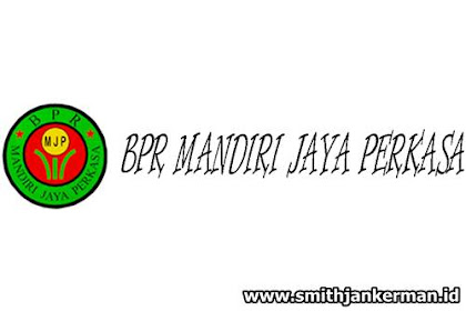 Lowongan Kerja Pekanbaru : PT. BPR Mandiri Jaya Perkasa Januari 2018
