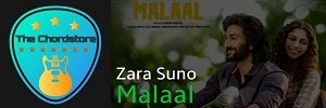 ZARA SUNO Guitar Chords (MALAAL)   Rutvik Taslashilkar & Anandi Joshi