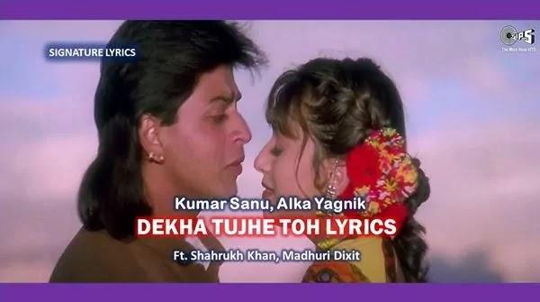 Dekha Tujhe To Lyrics Hindi - English - KOYLA