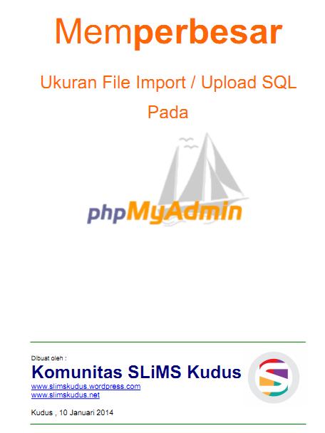 Perbesar Ukuran File Pdf : perbesar, ukuran, Memperbesar, Ukuran, Upload, MyAdmin, Komunitas, SLiMS, Kudus