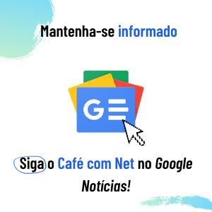 Siga o Café com Net no Google Notícias! title=