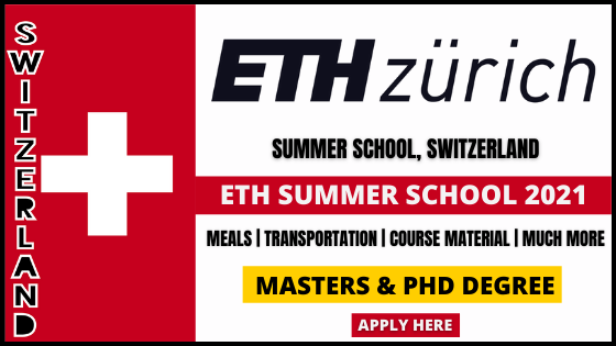 Scholarship 2021 - Fully Funded Scholarship 2021 - Scholarship Opportunities 2021 - Scholarships for International Students 2021 - ETH Summer School 2021 - How to Get a Scholarship 2021 - How to Apply for Scholarships