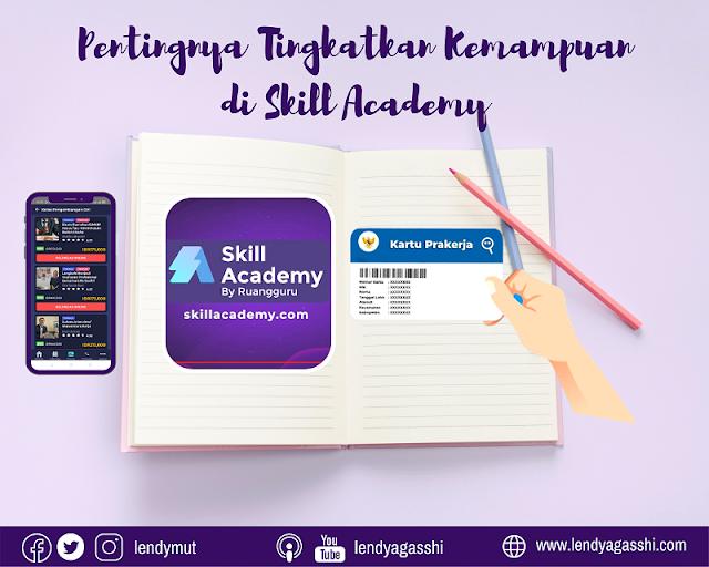 Tingkatkan Kemampuan Prakerja Dengan Skill Academy