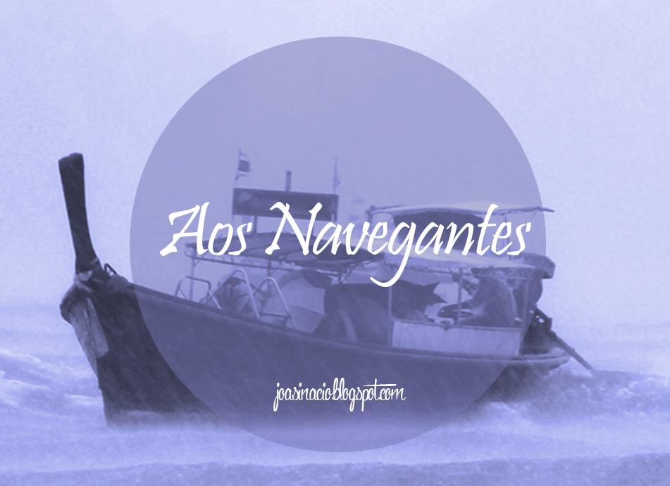 Aos Navegantes