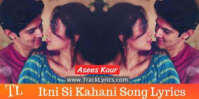 itni-si-kahani-song-lyrics