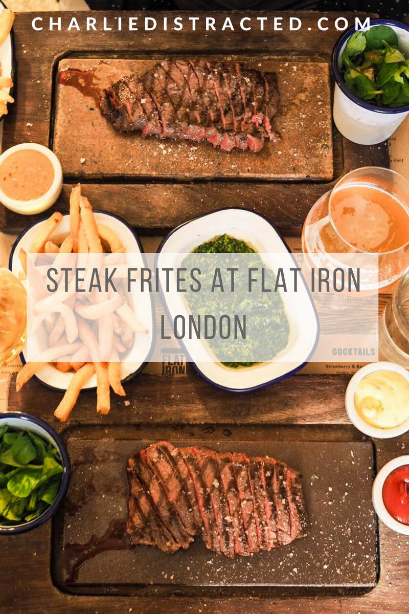 Steak Frites at Flat Iron, Denmark St