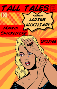 Tall Tales from the Ladies' Auxuiliary