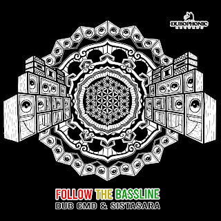 Dub Cmd & SistaSara - Follow The Bassline / Dubophonic Records 2020
