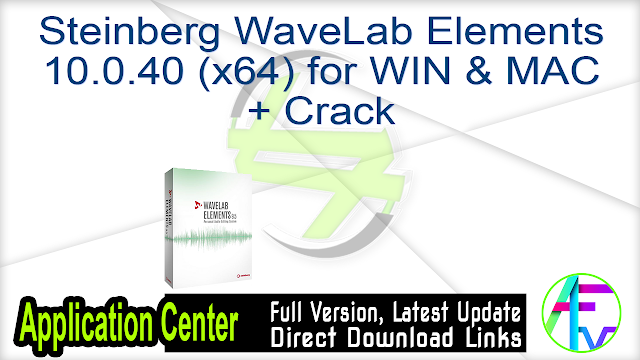 Steinberg WaveLab Elements 10.0.40 (x64) for WIN & MAC + Crack