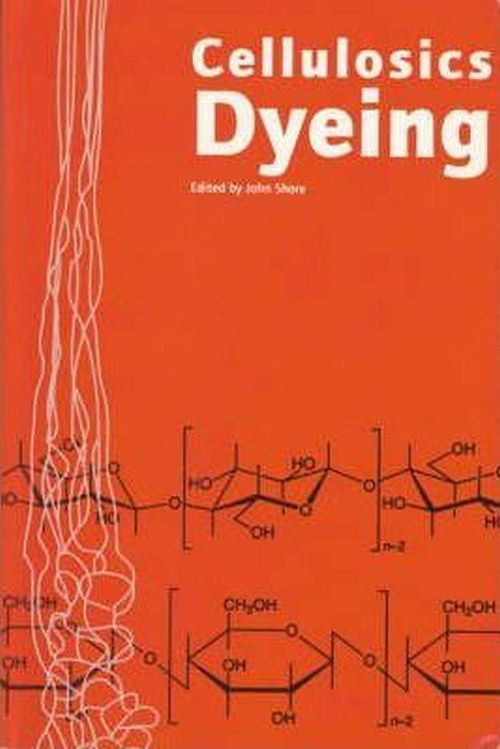 Cellulosics Dyeing Edited by John Shore