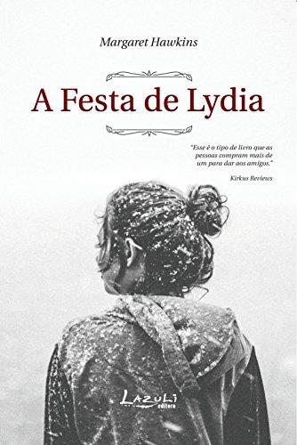 A festa de Lydia - Margaret Hawkins