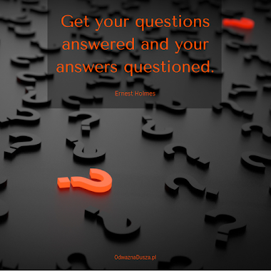 Get your answers questioned