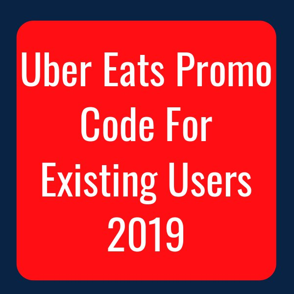 $50 Off } Uber Eats Promo Code For Existing Users