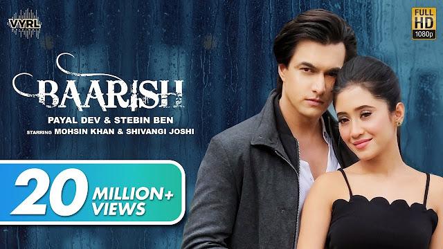 Baarish Lyrics - Payal Dev,Stebin Ben   Mohsin Khan, Shivangi Joshi  New Song 2020 Lyrics Planet