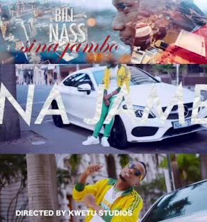 BillNass - Sina Jambo Video