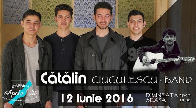 Catalin Ciuculescu Band la Biserica Apele Vii - 12 iunie 2016