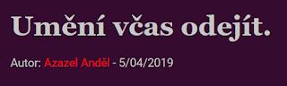 https://xfejetony.blogspot.com/2019/05/umeni-vcas-odejit.html