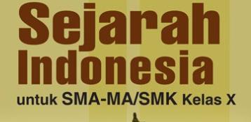 Materi Sejarah Indonesia kelas X SMA Kurikulum 2013 Edisi Revisi Tahun Pelajaran 2020-2021