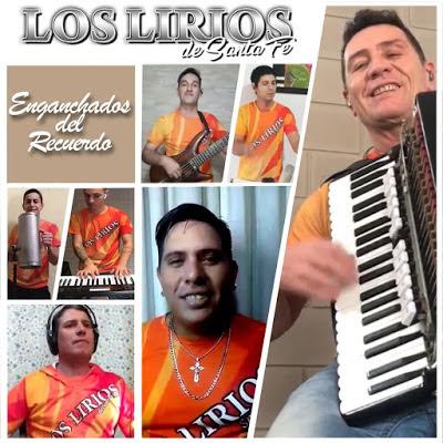 LOS LIRIOS DE SANTA FE - ENGANCHADOS DEL RECUERDO