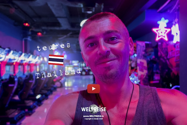 Teures THAILAND | Patong | PHUKET | www.WELTREISE.tv # 206