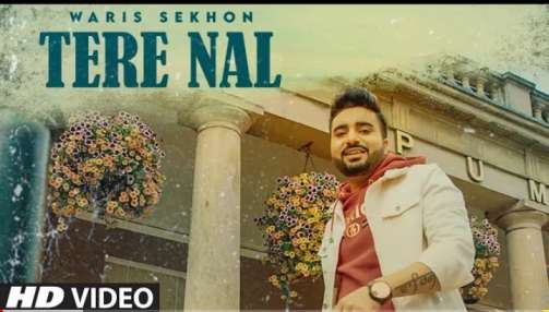Tere Nal song Lyrics – Waris Sekhon | Punjabi song 2029