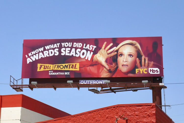 Full Frontal Samantha Bee 2020 FYC billboard