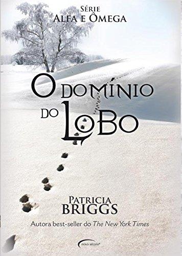 O Domínio do Lobo - Patricia Briggs