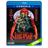 Los muertos no mueren (2019) Full HD 1080p Audio Dual Latino-Ingles