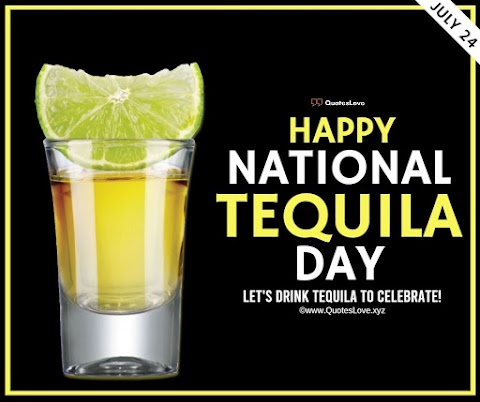 27+ [Best] NATIONAL TEQUILA DAY 2021: Quotes, Sayings, Wishes, Greetings, Messages, Images, Pictures, Poster, Wallpaper