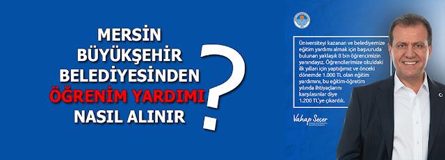 Mersin Haber, MERSİN, Mersin Büyük Şehir Belediyesi, Vahap Seçer, MANŞET,